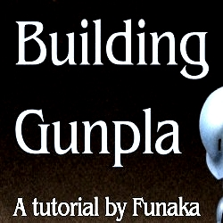 DOWNLOAD MASSIVE How To Build Gunpla Tutorial! Click on the Banner to Download.