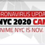 Press Release: ANIME NYC CANCELLED DUE TO CORONAVIRUS