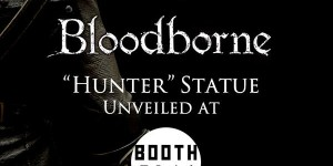 "Gecco's ""Bloodborne Hunter"" Figure To Be Revealed at San Diego Comic Con 2015!"